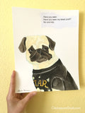 Have You Seen My Latest Post? -  Original Pug Painting