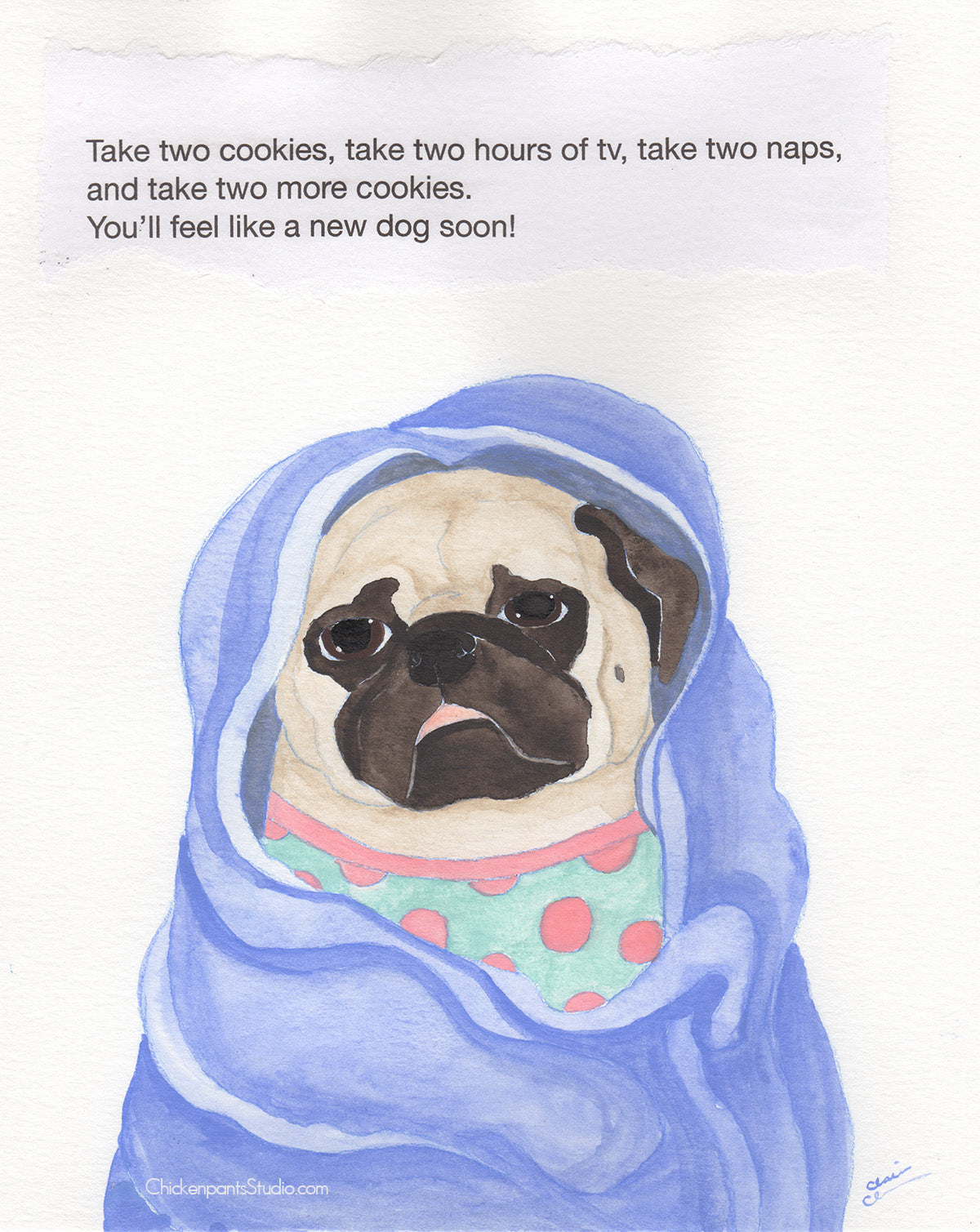 The Cure For The Common Cold -  Original Pug Art