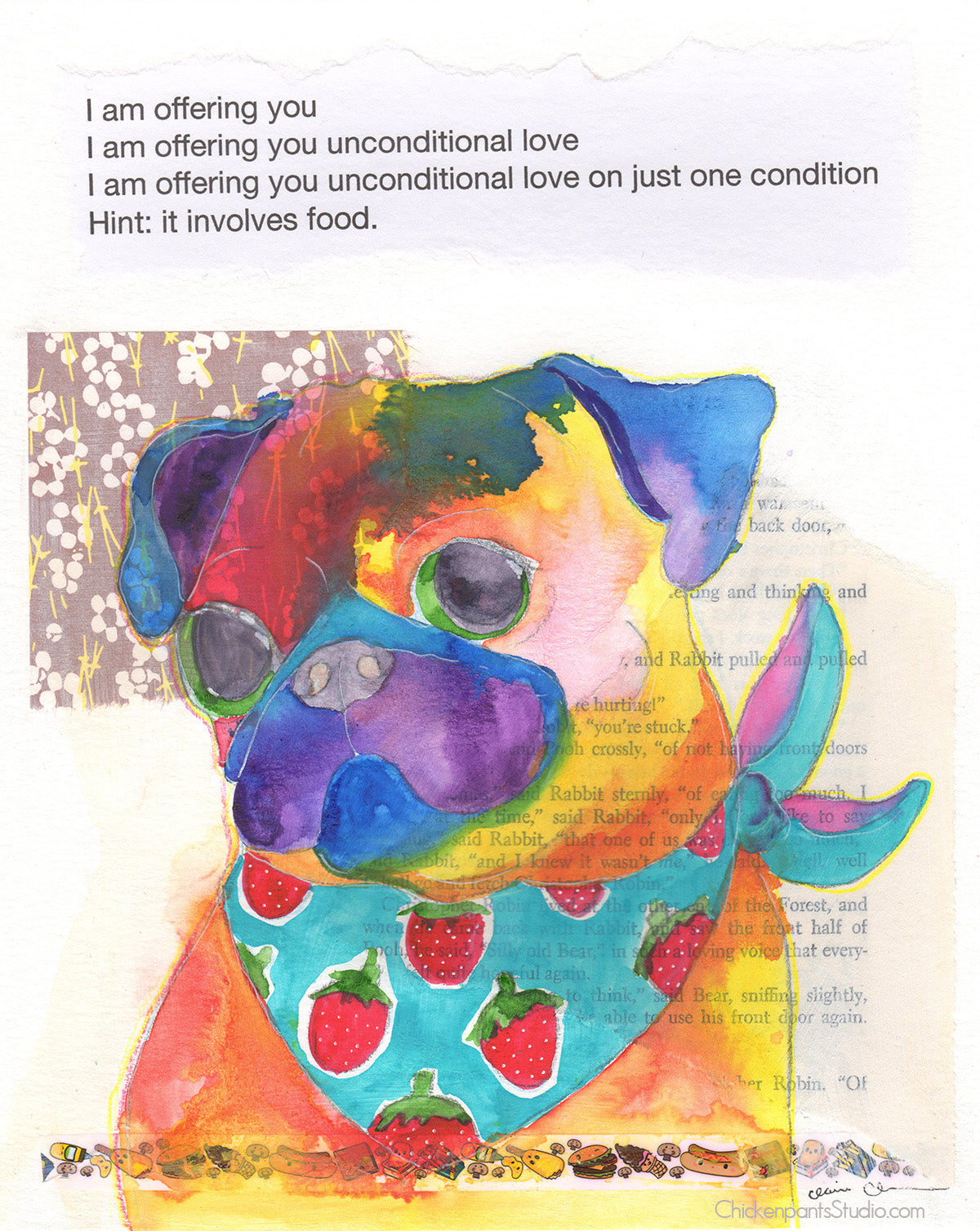 Unconditional Love On One Condition -  Original Pug Art