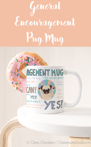 General Encouragement Pug Mug