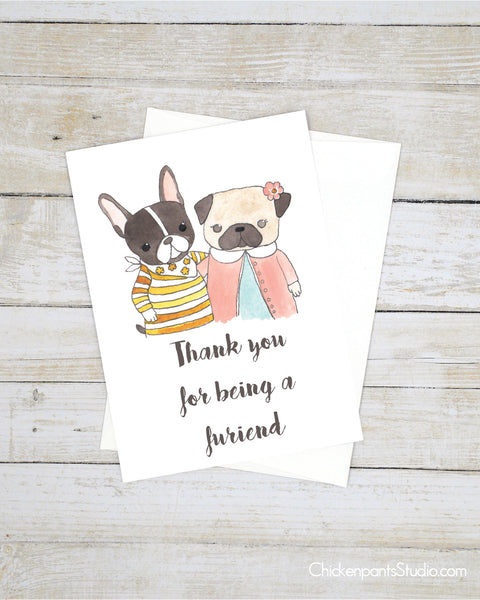 Thank You For Being A Furiend - Pug & Frenchton Greeting Card
