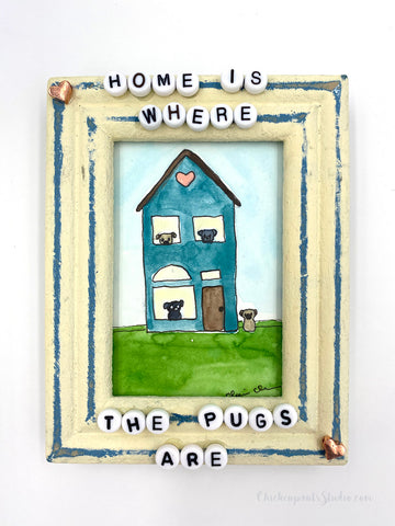 Home Is Where The Pugs Are -  No. 7 of 12 Summer Miniature Paintings - Original Framed Pug Art