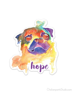 Hope - Pug Vinyl Sticker