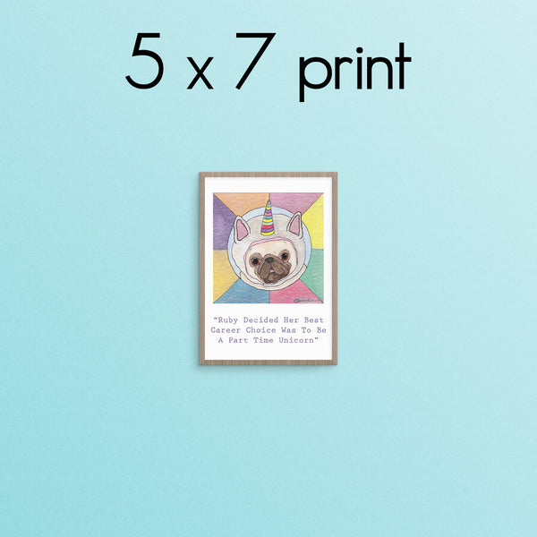 Part Time Unicorn Pug Art Print
