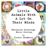 Little Animals With A Lot On Their Minds Book - Signed Copy