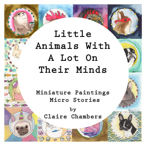 Signed Copy - Little Animals With A Lot On Their Minds Book