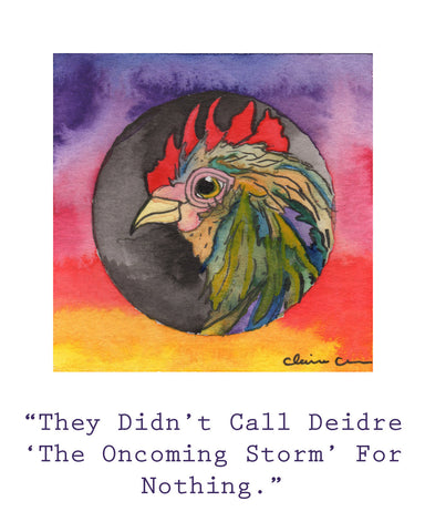 The Oncoming Storm - Chicken Art Print