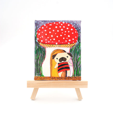 Mushroom Homeownership Is A Heavy Responsibility - Original Pug Painting