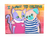 "Pug & Cat Friendship Original Painting: ""I Want To Believe"""