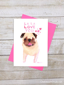 La La Love You - Pug Love Card