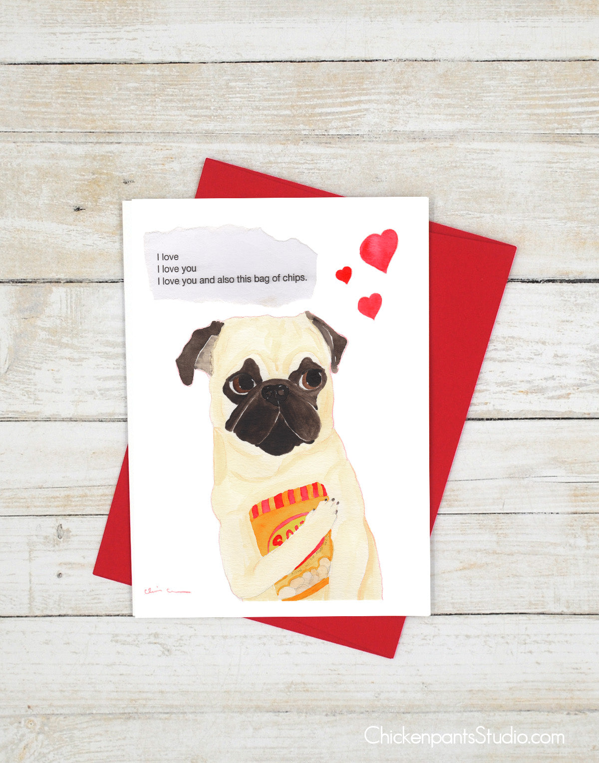 I Love You And This Bag Of Chips - Pug Greeting Card