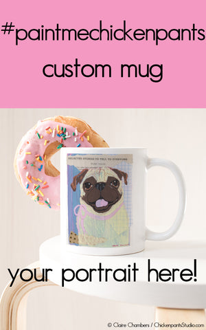 #paintmechickenpants Custom Portrait Mug