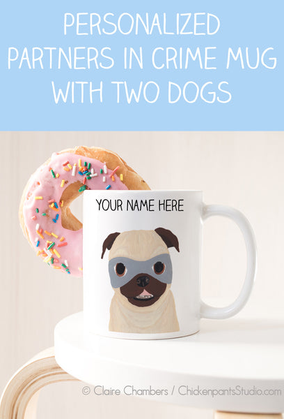 Personalized Partners In Crime Dog Mug