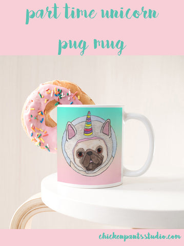 Part Time Unicorn Pug Mug