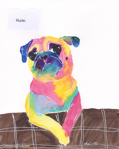 Rude -  Original Pug Art