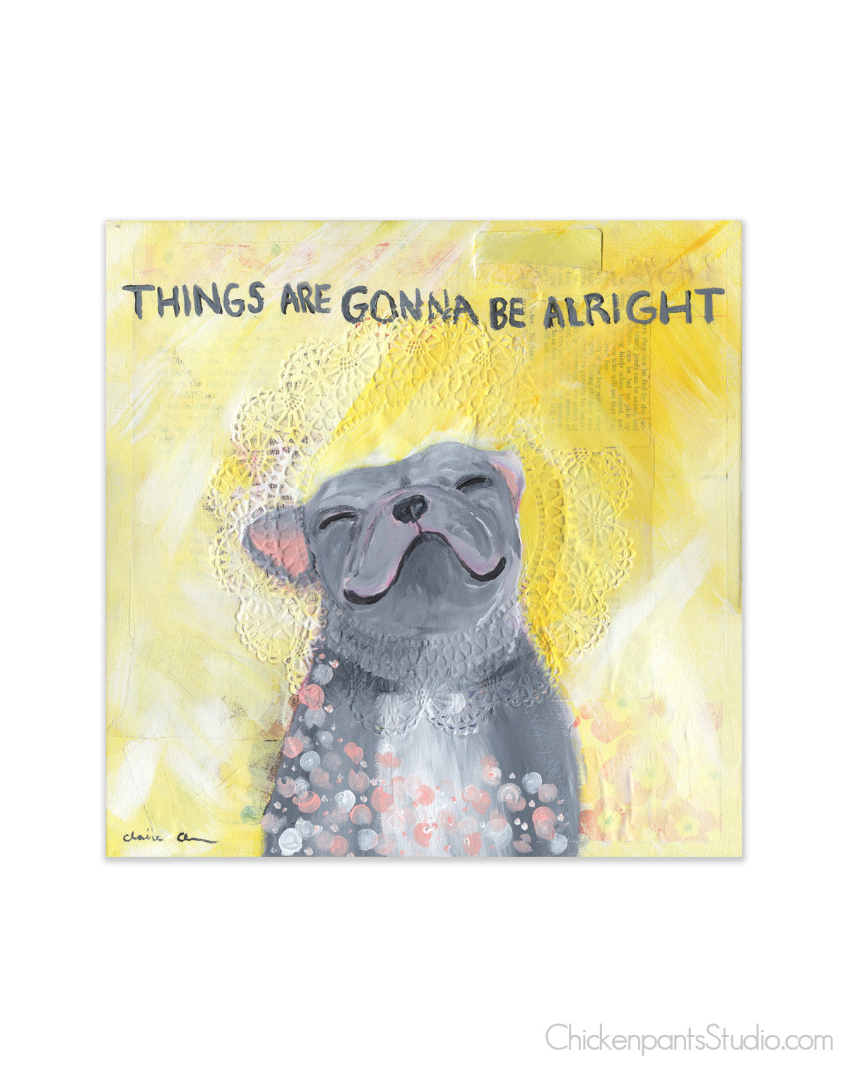 Things Are Gonna Be Alright - French Bulldog Vinyl Sticker