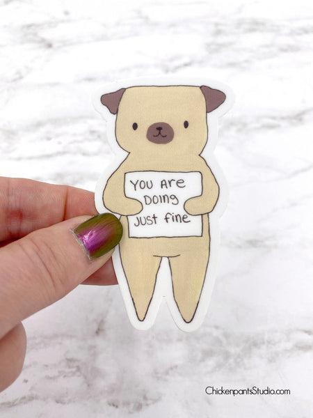 You Are Doing Just Fine Pug Vinyl Sticker