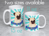 You Can Do It Pug Mug