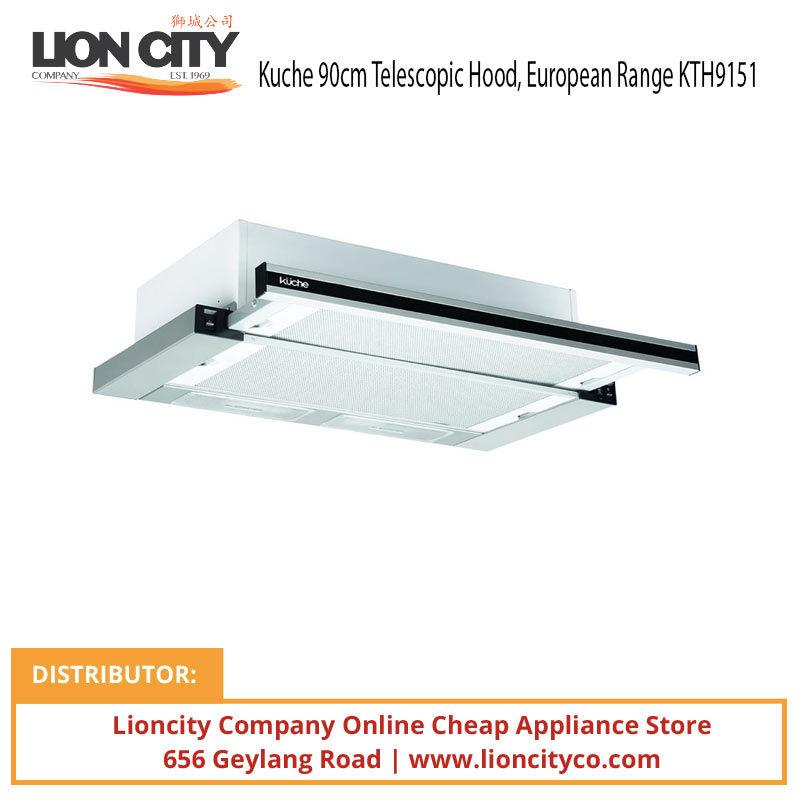 Kuche 90cm Telescopic Hood European Range KTH9151 - Lion City Company