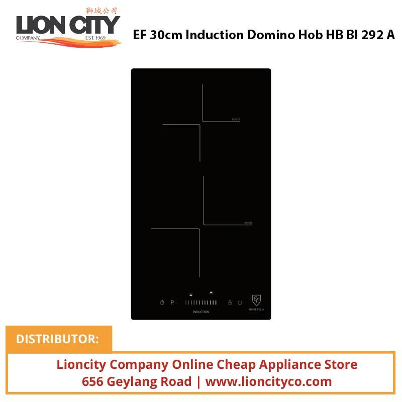 EF 30cm Induction Domino Hob HBBI292A - Lion City Company