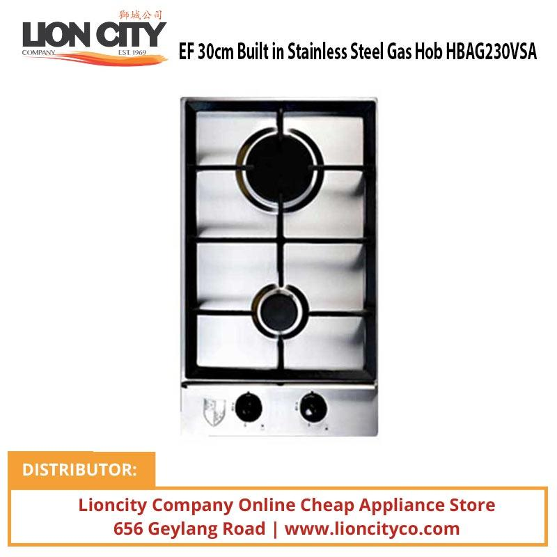 EF 30cm Built in Stainless Steel Gas Hob HBAG230VSA - Lion City Company