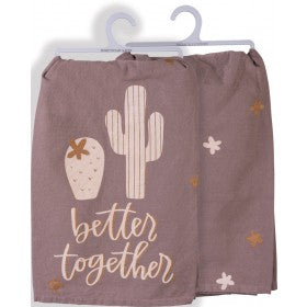 """Better Together"" Dish Towel"