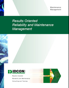 Results Oriented Reliability & Maintenance Seminar