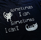 Sometimes I Can Ladies V-neck T-shirt