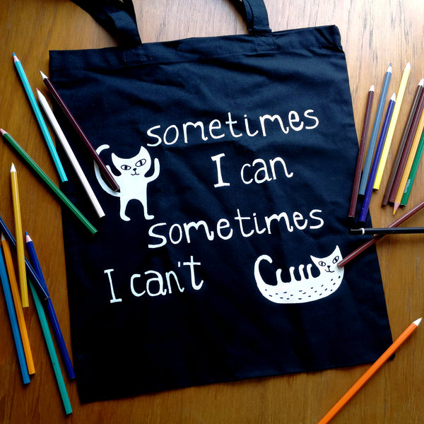Sometimes I Can Tote Bag