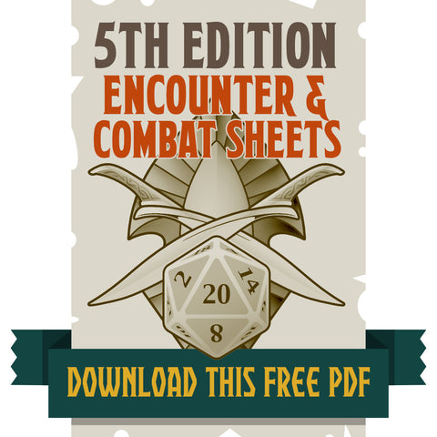 5th Edition Encounter & Combat Sheets