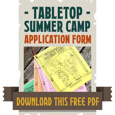 Tabletop Summer Camp - Application Form