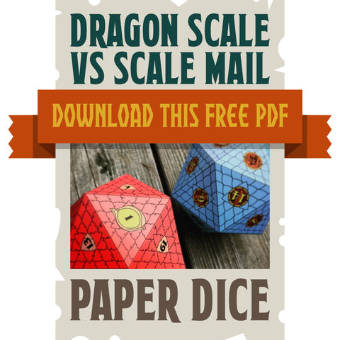 D20 Paper Dice Dragon Scale VS Scale Mail