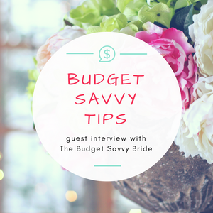 Wedding Guest Interview with The Budget Savvy Bride