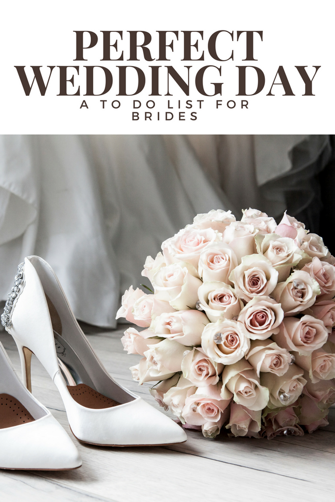 Planning Your Perfect Wedding Day: A To Do List for Brides