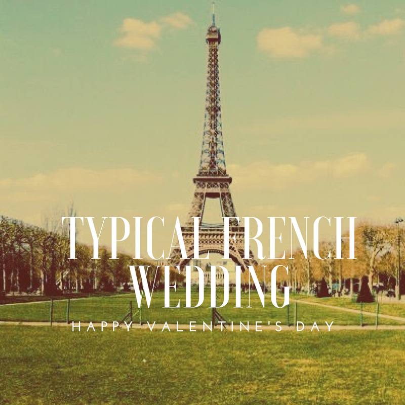 Typical French Wedding: Who Pays For A Wedding In France