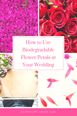 How to Use Biodegradable Rose Petals At Your Wedding