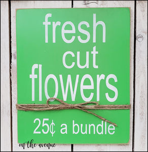 Fresh Cut Flowers - Spring Sign