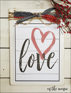 Love - Valentine's Day Sign