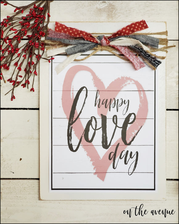 Happy Love Day - Valentine's Day Sign