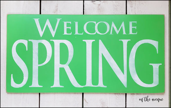 Welcome Spring - Sign