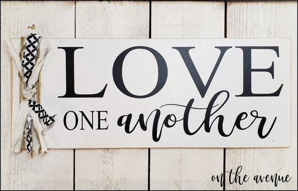 #1 - Love One Another - Everyday Sign