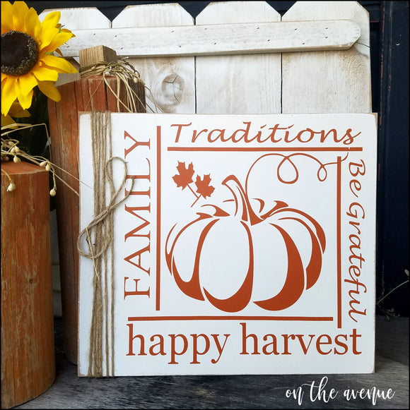Family Traditions Harvest Sign
