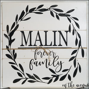 Forever Family - Custom Name Sign