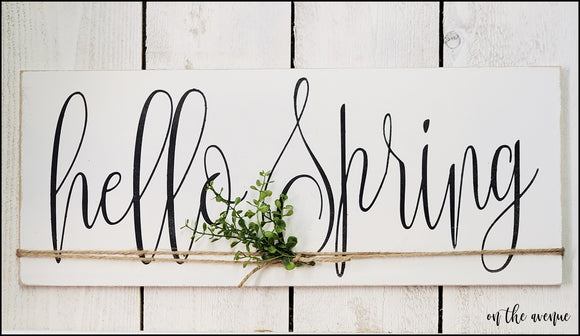 Hello Spring - Wood Sign