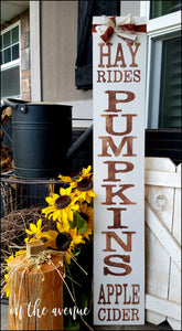 Hay Rides - Pumpkins - Apple Cider Tall Sign