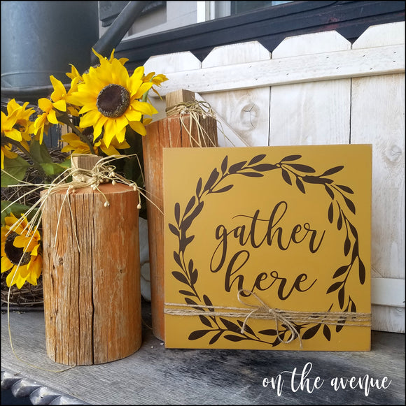Gather Here Wreath Sign