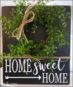 Home Sweet Home Sign w/Boxwood Wreath