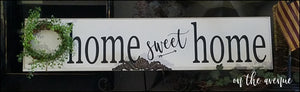 Home Sweet Home - Long Sign
