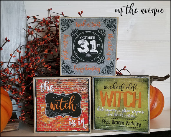 The Witch Is In - Block Set of 3
