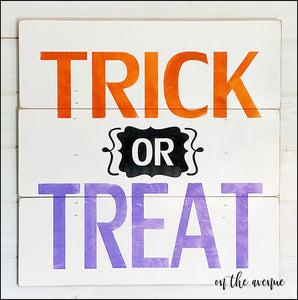 Trick Or Treat - Large Sign